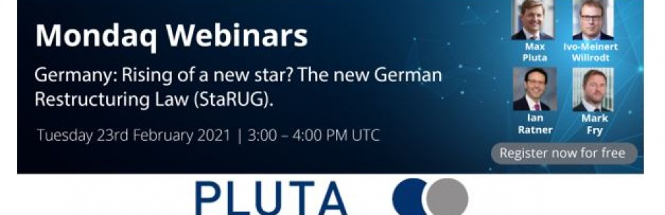 WEBINAR:  Rising of a new star? The new German Restructuring Law (StaRUG)
